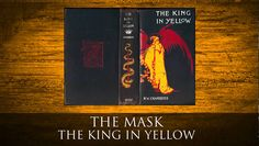 The Mask - The King in Yellow by Robert W Chambers Audiobook. Turn on video captions to read on-screen or read full text online here: http://www.chaptervox.com/the-mask.html