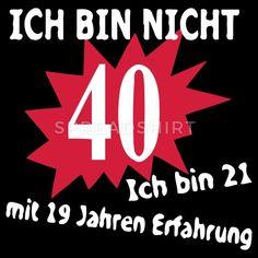 Geburtstag Birthday - - T-Shirt - New Ideas Birthday Card Pictures, Funny Birthday Cards, Happy Birthday Wishes, Birthday 40, Wife Humor, Happy B Day, Funny Love, Make A Wish, True Words