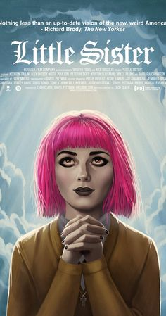 Directed by Zach Clark.  With Addison Timlin, Ally Sheedy, Keith Poulson, Peter Hedges. Young nun Colleen is avoiding all contact from her family, returning to her childhood home in Asheville NC, she finds her old room exactly how she left it: painted black and covered in goth/metal posters.