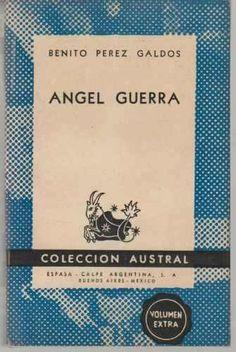 """Libro llamado """"Angel Guerra"""" del autor Benito Pérez Galdós."""