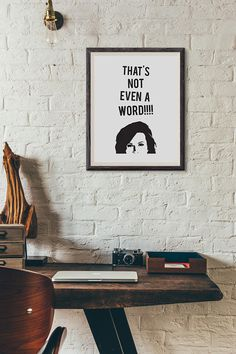 Monica Geller - That's Not Even a Word! : Wall Decor Typography Print Funny Quote Poster
