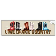 You're Living in Line Dance Country Bumper Stickers.