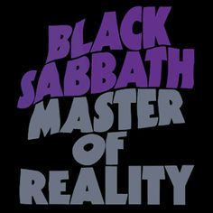 Black Sabbath - Master of Reality - My first album
