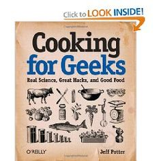 A fun read on the science behind cooking (and baking). @Amy Ransom...i thought you would like this =) (no, you're not a geek!)