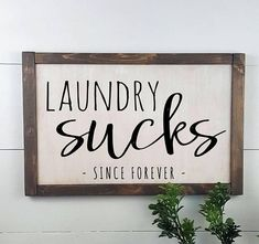 Laundry Sucks Since Forever - Laundry Room Decor - Custom Rustic Wooden Sign - Made to Order - Home Decor #ad #rustichomedecor