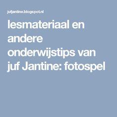 lesmateriaal en andere onderwijstips van juf Jantine: fotospel