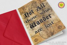 Not all those who wander are lost quote Greeting by naturapicta, $3.99 © NATURA PICTA