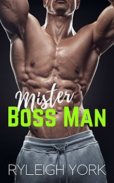 Mister Boss Man by Ryleigh York https://www.amazon.com/dp/B07F3GMM3J/ref=cm_sw_r_pi_dp_U_x_kdcpBbJ9WWBDV