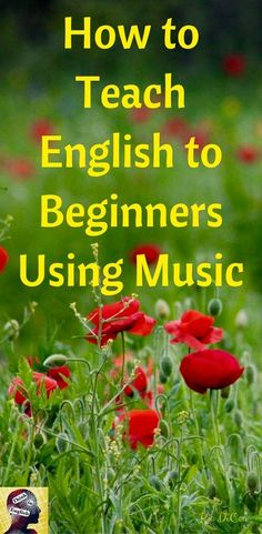 This post explains why music is so great for teaching beginning ESL students.  It also gives practical ideas for how to use music in the English classroom.