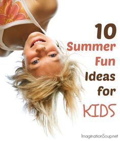 Our Favorite Summer Boredom Busters for Kids
