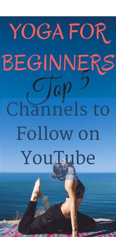 TOP 5 FREE YOGA CHANNELS FOR BEGINNERS TO FOLLOW ON YOUTUBE – Medi Idea