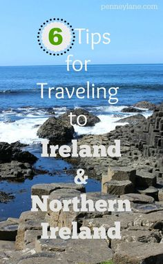 6 Must Have Travel Tips getting around Northern Ireland & Ireland from what to pack, to getting around, and dining.