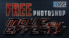 FREE Photoshop Movie Font Effects - Include Font