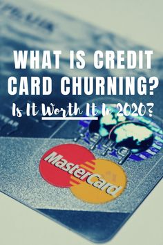 What is credit card churning? Is it legal? Worth doing? Lets take a look at credit card churning and see if it's worth your time and effort. Bad Credit Credit Cards, Credit Card Hacks, Types Of Credit Cards, Paying Off Credit Cards, Best Credit Cards, Investing Money, Money Saving Tips, Personal Finance, Effort