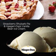 Strawberry Rhubarb Pie & Häagen-Dazs Vanilla Bean Ice Cream. #IceCream #Rhubarb #Dessert