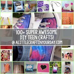 100 Super Awesome Crafts for Teens! Who says that teens can't do some arts and crafts...?!