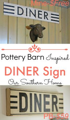 Pottery Barn inspired DINER sign using what I had to create that vintage style at a bargain price via Our Southern Home #knockoff #dinersign #DIYSign