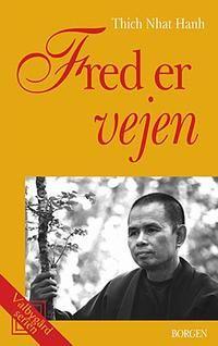 Bog: Fred er vejen - Thich Nhat Hahn