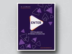 Enter Conference - Poster:   The official poster design for the ENTER Conference http://ift.tt/2m4Z2m3  - - - - - -  ENTER is free two day conference open to everyone willing to share their knowledge achievements and experience in order to support development and inclusion of more women in computer science and related disciplines. It has been created to present connect and inspire women and girls active in ICT sector.
