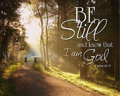Canvas Print: Be still and know that I am God