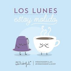 ¡Ánimo que podemos hacerlo! I am always shattered on Mondays. Cheer up, we can do it! #mrwonderfulshop #quotes #monday #coffee