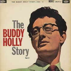 Loved Buddy Holly's music!