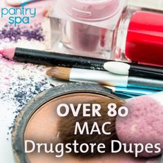 Over 80 MAC Drugstore Dupes