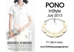 #1168 In Ivory spotted in InStyle's July 2013 issue! #instyle #pono #joangoodman #jewelry #accessories #fashion #style