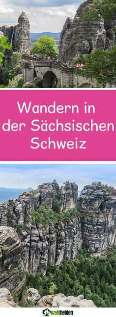 Wandern in der Sächsischen Schweiz - die schönsten Wanderungen in Sachsen.