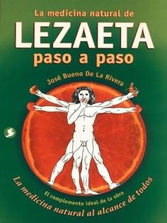 MEDICINA NATURAL DE LEZAETA PASO A PASO  JOSE BUENO DE LA RIVERA  SIGMARLIBROS