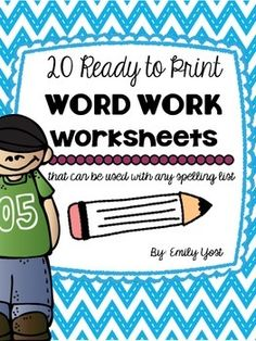 Word Work Worksheets - Use With ANY Spelling List- Print  Go!