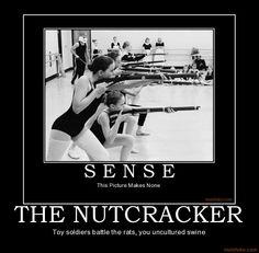 STUPID IDIOTSSSSSSSSSS ITS THE NUTCRACKER STUPIDDDDDDDDDDDDDD IT MAKES THE MOST SENSE EVER!!!!