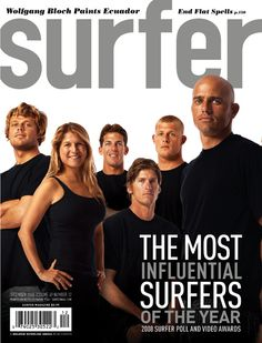 December 2008. #SURFERPhotos this is so sick! Kelly Slater, Andy Irons, Bruce Irons, Mick Fanning, Ace Buchan, and one women all in one magazine!!