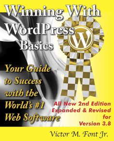 "The best keeps getting better! All new expanded and revised 2nd Edition of the top-selling Winning with WordPress Basics with more content, more images, more everything! Act now to get your copy. Books will be shipping in a couple of days. Order today and use coupon code ""prepub30"" at checkout to get a 30% discount. The discount is over once the books appear on Amazon. http://fontlifepublications.com/shop/winning-with-wordpress-basics/"