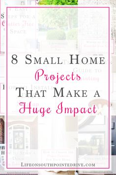Looking for ways to make a huge impact on your home but not break the bank in the process? Check out these 8 small home projects for some inspiration!