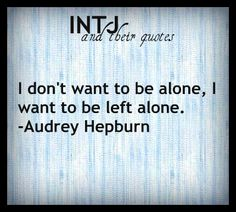 You know you're an INTJ when you look at this quote and squirm because there isn't a semicolon.