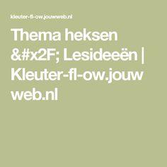 Thema heksen / Lesideeën  | Kleuter-fl-ow.jouwweb.nl