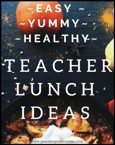 Teacher lunch ideas! Easy, yummy, healthy, lunch ideas for teachers! As teachers we need a quick lunch that will sustain us throughout a long day. You work super hard, and you shouldn't have to sacrifice taste just because you're squeezed for time. I hope