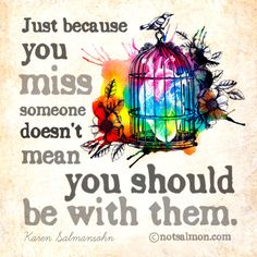 Ouch, unfortunately so true. Karen salmansohn miss someone Karen Salmansohn, How To Cure Anxiety, Missing Someone, Inspirational Quotes For Women, Meaningful Quotes, Inspiring Quotes, Motivational Quotes, Toxic Relationships, Powerful Quotes