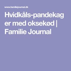 Hvidkåls-pandekager med oksekød | Familie Journal