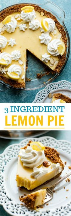 Easy creamy lemon pie with only 3 ingredients in the sweet and tangy lemon pie filling! With a graham cracker crust. Summer pie recipe on sallysbakingaddiction.com