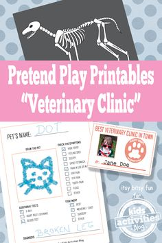 I love these! An entire printable pretend play veterinary clinic for kids - so cute!