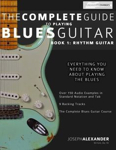The Complete Guide to Playing Blues Guitar: Book One - Rhythm (Play Blues Guitar) (Volume 1). #1494702398, #CreateSpaceIndependentPublishingPlatform, #MrJosephAlexander, #Music, #MusicMusicalInstrumentsGuitar, #MusicalInstrumentsGuitar #bestguitarlessons Quickly Master Blues Guitar The Complete Guide to Playing Blues Guitar – Part One gives you all the tools you have to play, recognize and feel blues guitar rhythm guitar.  Over 150 Notated Audio Examples to obtain You