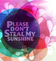Sunshine!!! :-)