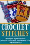 Free Kindle Book -  [Arts & Photography][Free] Crochet Stitches: The Ultimate Crash Course: How to Crochet For Beginners and Master Crochet Stitches and Crochet Patterns Fast! (Crochet - How to Crochet ... - Crochet Books - Knitting for Beginners) Check more at http://www.free-kindle-books-4u.com/arts-photographyfree-crochet-stitches-the-ultimate-crash-course-how-to-crochet-for-beginners-and-master-crochet-stitches-and-crochet-patterns-fast-crochet-how-to-crochet-crochet/