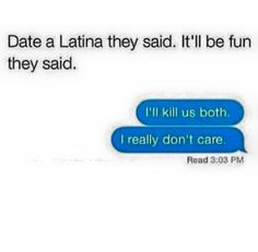 Latinas be like...