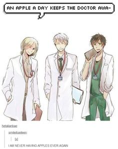 ((Never eat apples, so you can always have the Bad Touch Trio/BTT with you forever.))