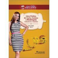 02 - Livro Prático de Corte, Costura e Modelagem Volume 02 Malharia - Livros (NOVO!)