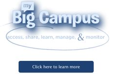 My Big Campus: Access, Share, Learn, Manage & Monitor