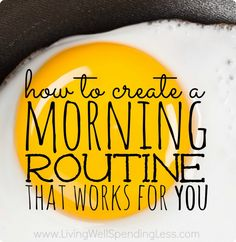 How To Create A Morning Routine That Works For You